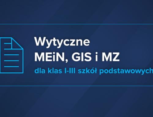 Wytyczne MEiN, MZ i GIS dla klas I-III szkół podstawowych