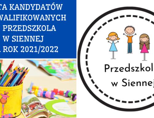 Lista dzieci zakwalifikowanych doPrzedszkola wSiennej narok 2021/2022